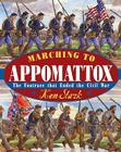 Marching to Appomattox: The Footrace That Ended the Civil War Cover Image