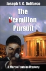 The Vermilion Pursuit: A Marco Fontana Mystery (Marco Fontana Mysteries #5) Cover Image