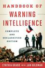 Handbook of Warning Intelligence, Complete and Declassified Edition (Security and Professional Intelligence Education) Cover Image