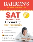 SAT Subject Test Chemistry: with 7 Practice Tests (Barron's SAT) Cover Image