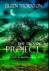 The Trojan Project: Premium Hardcover Edition Cover Image
