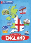 All About England (Discovering The United Kingdom) Cover Image