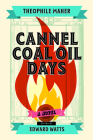 Cannel Coal Oil Days: A Novel Cover Image