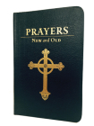 Prayers New and Old: Gift Edition Cover Image