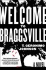 Welcome to Braggsville: A Novel Cover Image
