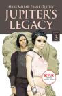 Jupiter's Legacy, Volume 3 (Netflix Edition) Cover Image