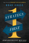 Strategy First: How Businesses Win Big Cover Image