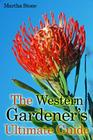 The Western Gardener's Ultimate Guide: Expert Tips on How to Create a Western Garden at Your Own Home Cover Image
