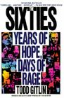 The Sixties: Years of Hope, Days of Rage Cover Image