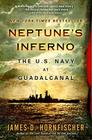 Neptune's Inferno: The U.S. Navy at Guadalcanal Cover Image