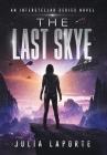 The Last Skye (Interstellar #1) Cover Image