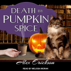 Death by Pumpkin Spice (Bookstore Cafe Mystery #3) Cover Image