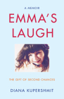 Emma's Laugh: The Gift of Second Chances - A Memoir Cover Image