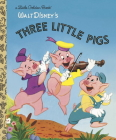 The Three Little Pigs (Disney Classic) (Little Golden Book) Cover Image