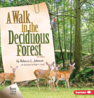 A Walk in the Deciduous Forest, 2nd Edition Cover Image