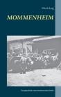 Mommenheim: Sozialgeschichte eines rheinhessischen Dorfes Cover Image