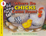 Where Do Chicks Come From? (Let's-Read-and-Find-Out Science 1) Cover Image