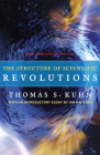 The Structure of Scientific Revolutions: 50th Anniversary Edition Cover Image