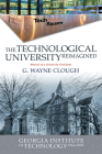 The Technological University Reimagined: Georgia Institute of Technology, 1994-2008 Cover Image