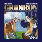 Gridiron: Stories from 100 Years of the National Football League Cover Image