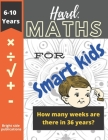 Hard maths for smart kids: Maths book for 6-10 year olds Cover Image