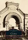 Cuba (Images of America (Arcadia Publishing)) Cover Image