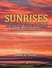 Sunrises of County Clare, Ireland: Mystical Moods of Ireland, Vol. VII Cover Image