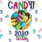 Candy! 2020 Mini Wall Calendar Cover Image