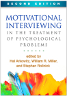 Motivational Interviewing in the Treatment of Psychological Problems, Second Edition (Applications of Motivational Interviewing) Cover Image