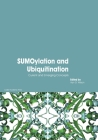 SUMOylation and Ubiquitination: Current and Emerging Concepts Cover Image