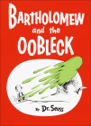 Bartholomew and the Oobleck Cover Image