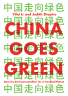 China Goes Green: Coercive Environmentalism for a Troubled Planet Cover Image