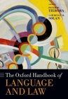 The Oxford Handbook of Language and Law (Oxford Handbooks) Cover Image