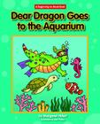 Dear Dragon Goes to the Aquarium Cover Image
