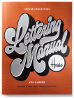 House Industries Lettering Manual Cover Image