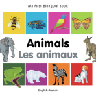 My First Bilingual Book–Animals (English–French) Cover Image
