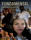 Fundamental Miscalculation Cover Image