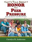 Let's Talk about Honor and Peer Pressure - Expanded Edition with Word Puzzles Cover Image