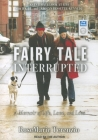 Fairy Tale Interrupted: A Memoir of Life, Love, and Loss Cover Image