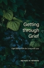Getting Through Grief: Eight Biblical Gifts for Living with Loss Cover Image