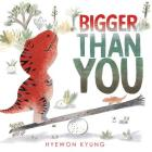 Bigger Than You Cover Image