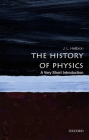 The History of Physics: A Very Short Introduction (Very Short Introductions) Cover Image
