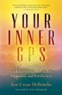 Your Inner GPS: Follow Your Internal Guidance to Optimal Health, Happiness, and Satisfaction Cover Image