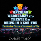 Opening Wednesday at a Theater or Drive-In Near You: The Shadow Cinema of the American '70s Cover Image