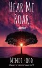 Hear Me Roar: A Memoir Cover Image