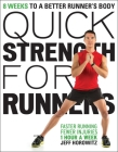 Quick Strength for Runners: 8 Weeks to a Better Runner's Body Cover Image