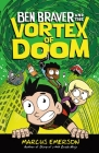 Ben Braver and the Vortex of Doom Cover Image