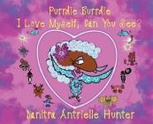 Purrdie Burrdie I Love Myself, Can You See? Cover Image