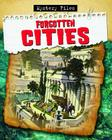 Forgotten Cities (Mystery Files) Cover Image