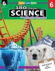180 Days of Science for Sixth Grade: Practice, Assess, Diagnose (180 Days of Practice) Cover Image